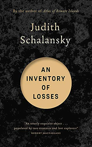 An Inventory of Losses: LONGLISTED FOR THE INTERNATIONAL BOOKER PRIZE 2021