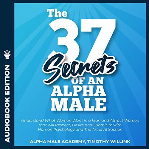 The 37 Secrets of an Alpha Male Titelbild
