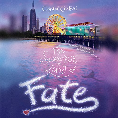 The Sweetest Kind of Fate audiobook cover art