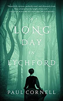 A Long Day in Lychford (Kindle Single) (Witches of Lychford Book 3) by [Paul Cornell]