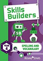 Skills Builders Spelling and Vocabulary Year 4 Pupil Bookyear 4