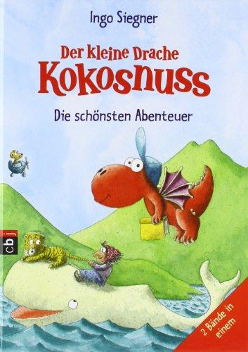 Der kleine Drache Kokosnuss - Die schönsten Abenteuer: Zwei Bände in einem