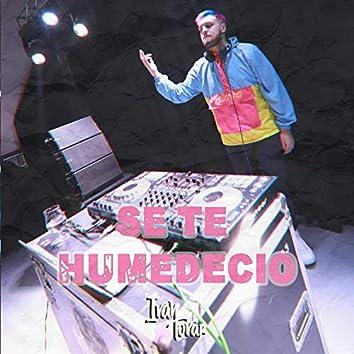Se Te Humedecio (feat. Dj Juanchii)
