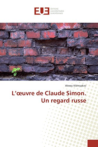 L'oeuvre de Claude Simon. Un regard russe PDF Books