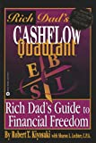 Rich Dad's Cashflow Quadrant - Rich Dad's Guide to Financial Freedom - San Val - 01/05/2000