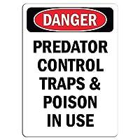危険捕食者制御トラップと使用中の毒金属錫標識通知街路交通危険警告耐久性、防水性と防錆性