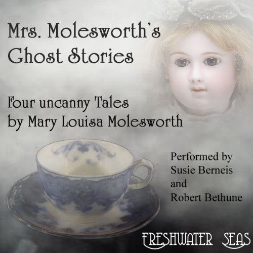 Mrs. Molesworth's Ghost Stories audiobook cover art
