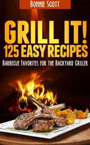 Grill It! by [Bonnie Scott]