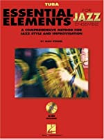 Essential Elements for Jazz Ensemble: A Comprehensive Method for Jazz Style and Improvisation: Tuba (Instrumental Jazz)