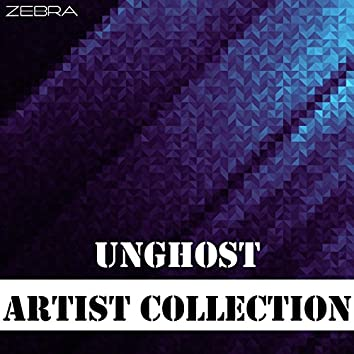Artist Collection: Unghost