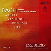 Bach & the South German Tradition Vol. 2