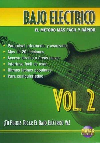 Bajo Eléctrico, Vol 2: ¡tú Puedes Tocar El Bajo Ya! (Spanish Language...