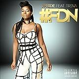 #Fdn (feat. Trina) [Explicit]