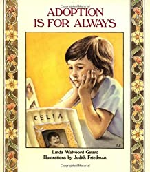 Adoption Is for Always (Albert Whitman Concept Paperbacks): Linda Walvoord Girard, Judith Friedman