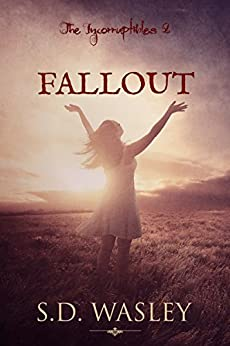 Fallout (The Incorruptibles Book 2) by [S.D. Wasley]