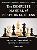 The Complete Manual of Positional Chess: The Russian Chess School 2.0 – Opening and Middlegame (English Edition)