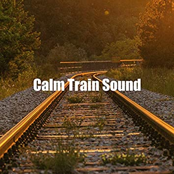 Calm Train Sound