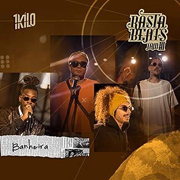 Banheira (Rastabeats Jam III)
