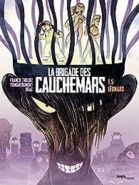 La brigade des cauchemars, tome 5 : Léonard par Franck Thilliez