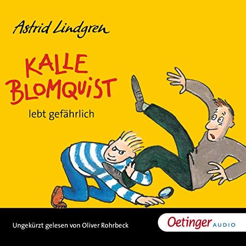 Kalle Blomquist lebt gefährlich cover art
