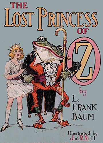 The Lost Princess of Oz: (non illustrated)
