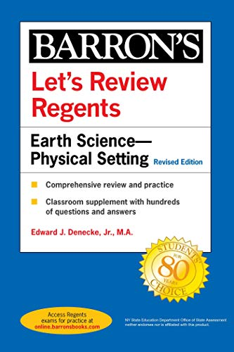 Compare Textbook Prices for Let's Review Regents: Earth Science--Physical Setting Revised Edition Barron's Regents NY  ISBN 9781506264646 by Denecke Jr., Edward J.