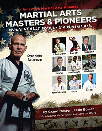 Martial Arts Masters & Pioneers Biography Book:  Who's Really Who in the Martial Arts (Who's Who in the Martial Arts)