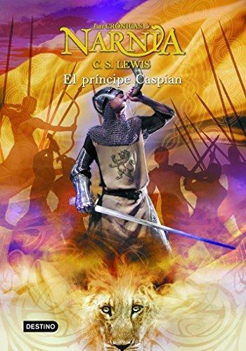 El príncipe Caspian: Las Crónicas de Narnia 4