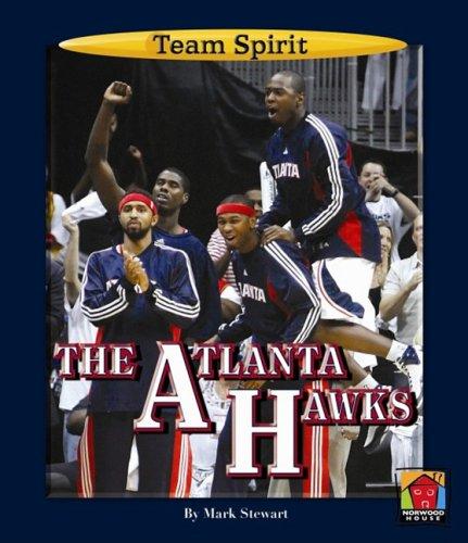 The Atlanta Hawks (Team Spirit)