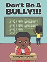 Don't Be a Bully!!!