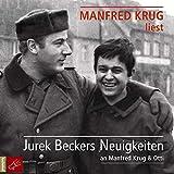 Jurek Beckers Neuigkeiten, 2 Audio-CDs: an Manfred Krug und Otti von Jurek Becker