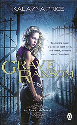 Grave Ransom (Alex Craft Book 7) (English Edition)