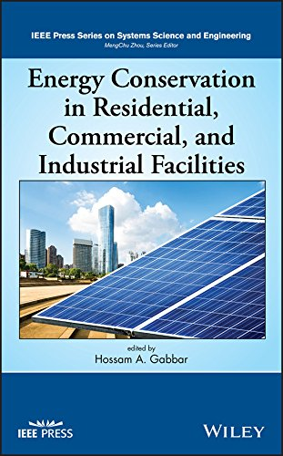 Energy Conservation in Residential, Commercial, and Industrial Facilities (IEEE Press Series on Systems Science and Engineering) (English Edition)