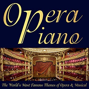 The World's Most Famous Themes of Opera & Musical