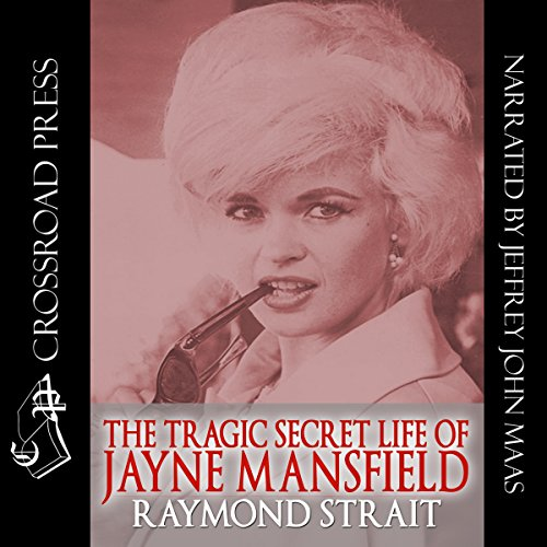 The Tragic Secret Life of Jayne Mansfield audiobook cover art