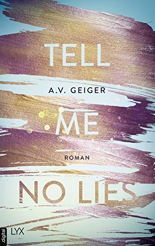 Tell Me No Lies (Follow Me Back 2)