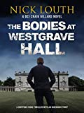 The Bodies at Westgrave Hall (DCI Craig Gillard Crime Thrillers Book 7) (English Edition)