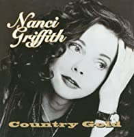Country Gold by Nanci Griffith (1997-03-11)
