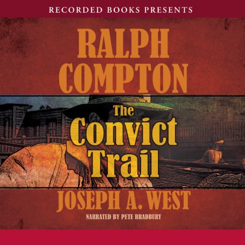 The Convict Trail audiobook cover art