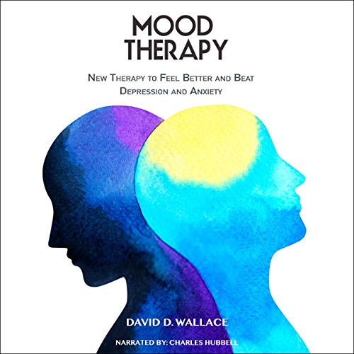 Mood Therapy Audiobook By David D. Wallace cover art