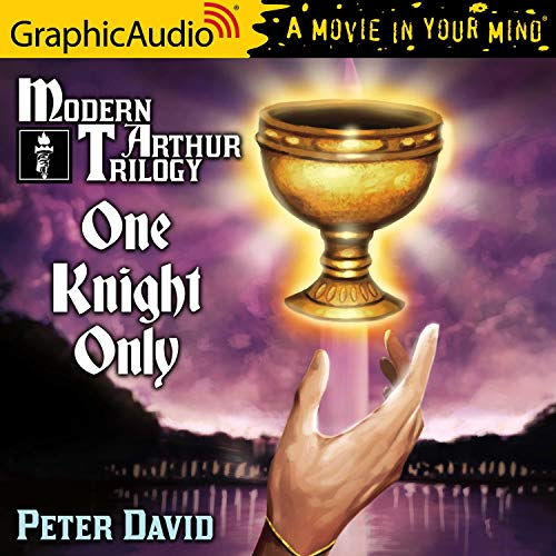 One Knight Only [Dramatized Adaptation] Audiobook By Peter David cover art