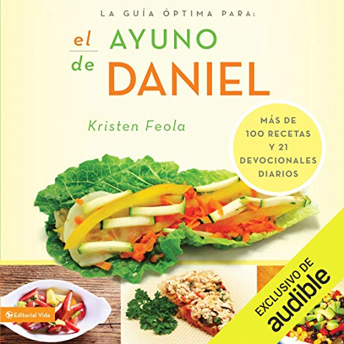 La Guía Óptima para el Ayuno de Daniel (Narración en Castellano) [The Optimal Guide for Daniel's Fast] Titelbild