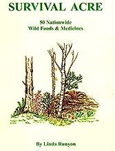 A Survival Acre 50 nationwide wild Foods & Medicines