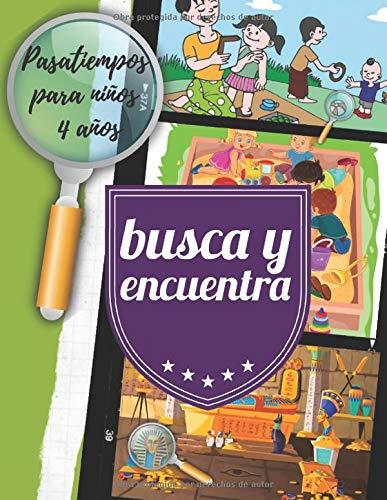 Busca y Encuentra: Divertido libro de actividades y pasatiempos para niños 4 años.