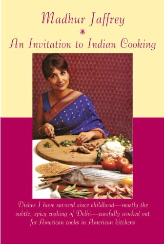 An Invitation to Indian Cooking: A …