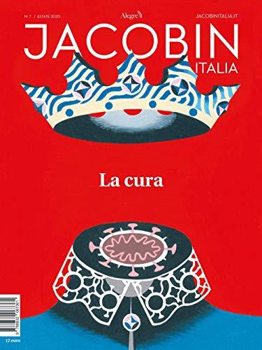 Jacobin Italia. La cura (2020) (Vol. 7)