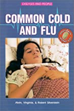 Common Cold and Flu (Diseases and People)