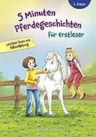 5 Minuten Pferdegeschichten fuer Erstleser, 2. Klasse - Leichter lesen mit Silbenfaerbung: Entdecke spannende Geschichten die Lesenlernen einfach machen - ab 7 Jahren