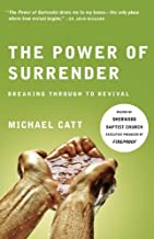 The Power of Surrender: Breaking Through to Revival (Refresh)