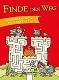 Finde den Weg!: Spannende Labyrinthe für Kinder ab 5
